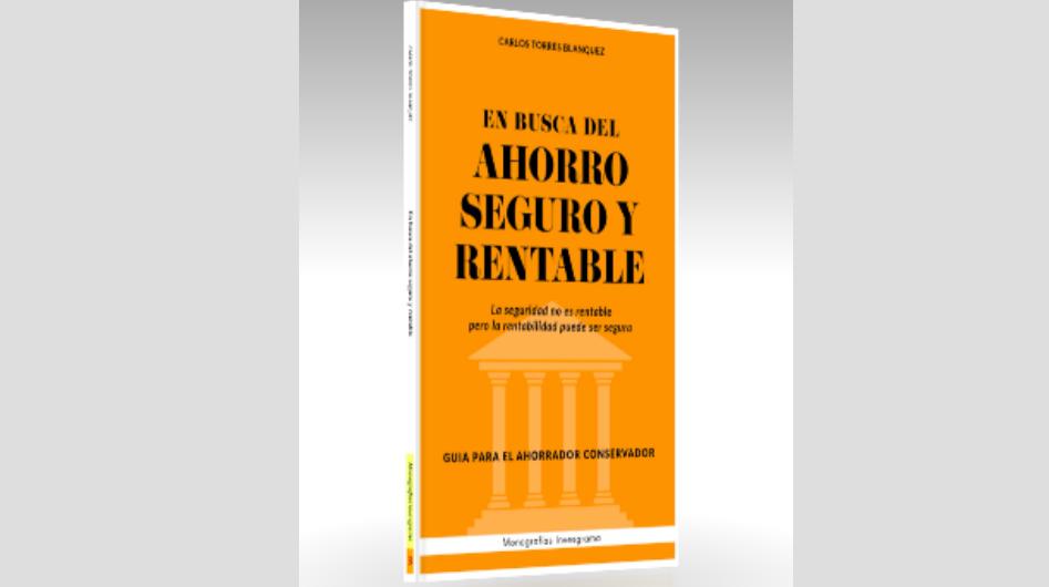 """""""En busca del ahorro seguro y rentable"""": tercera MonografíaInvesgrama"""