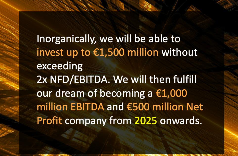 Previsiones de CIE para 2025: invertiremos hasta 1.500 millones € sin sobrepasar 2 veces el ratio de deuda. Entonces alcanzaremos nuestro sueño de convertirnos en una ermpresa de 1.000 millones € de EBITDA y 500 millones €de beneficio neto.